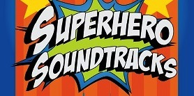 GSPO Superhero Soundtracks
