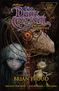 Jim Henson's The Dark Crystal: Creation Myths