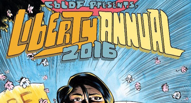 CBLDF Liberty Annual 2016 - Be The Change