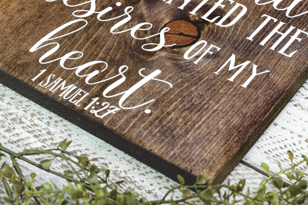 1Samuel 1:27 Scripture Handmade Solid Wood Sign