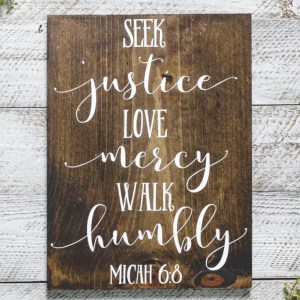 Micah 6:8 Scripture Handmade Solid Wood Sign