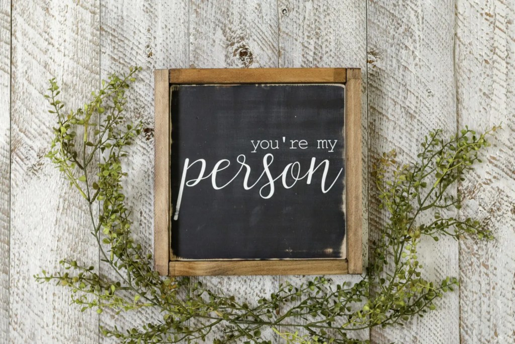 You're My Person Handmade Solid Wood Sign