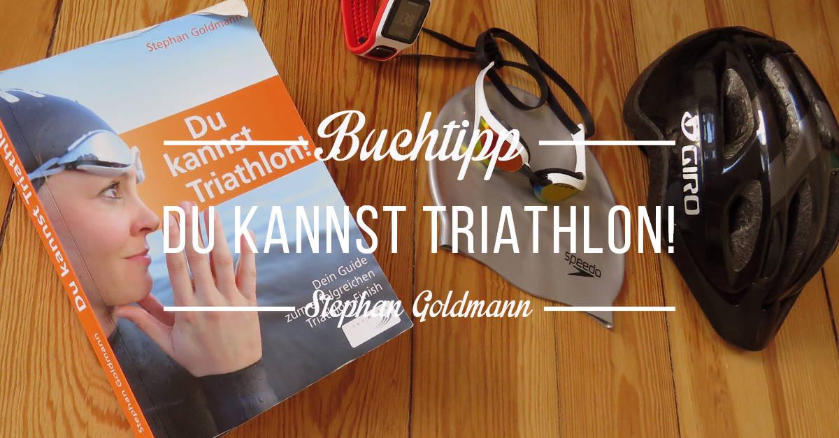 Buchtipp: Du kannst Triathlon