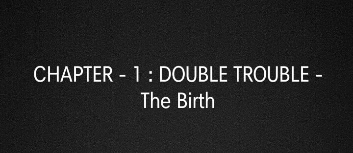 CONJUGATE – CHAPTER 1: Double Trouble!
