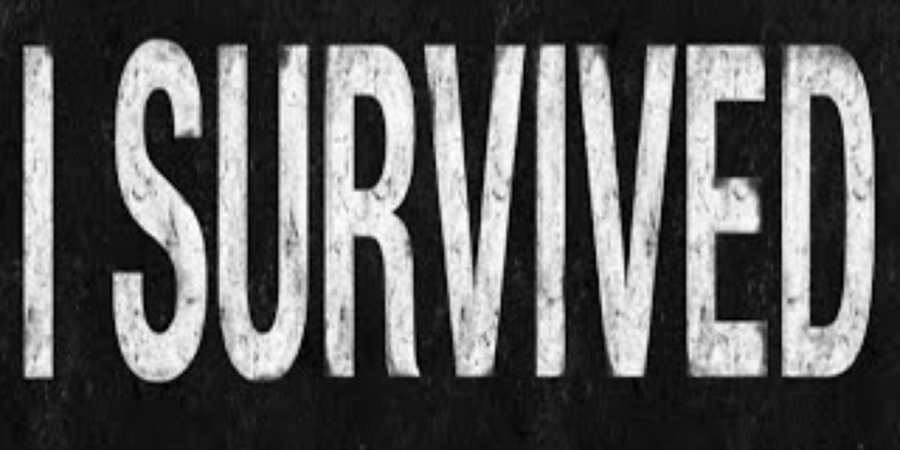 That Is How I Survived
