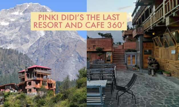 Pinki Didi's the Last Resort and Cafe 360'