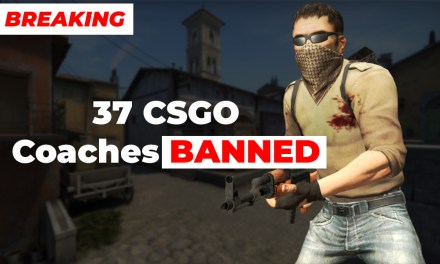 CSGO: 37 Coaches banned!!! added 8 new members to the list