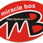 Miracle Box Crack V3.05 Keygen and Serial Number [Latest]