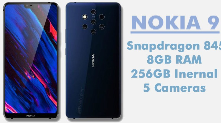Nokia 9 Leaked Again! Will Feature Snapdragon 845, 8GB RAM & 5 Cameras