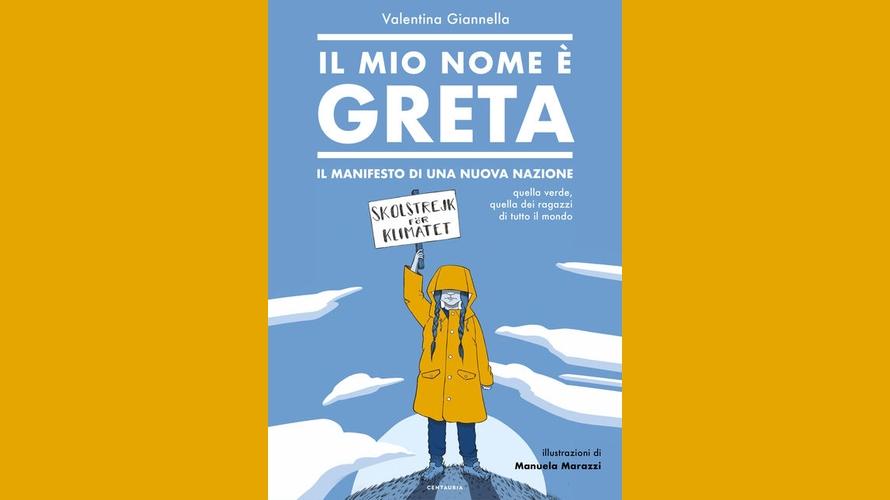 Greta Thunberg libri - Il mio nome è Greta