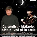 Caramitru – Malaele, cate-n luna si in stele