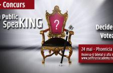 "Decide castigatorul unui show unic in Romania: ""Who`s King in Public SpeaKING""!"