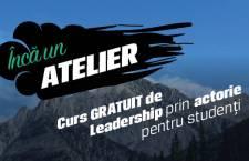 încă un Atelier – un workshop care preia tehnici de actorie pentru a fi aplicate conceptului de leadership