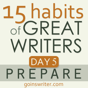 Great Writers Prepare