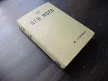 Kerfoot, J.B. [Upward, Allen (pseud.)] The New World, 2nd ed. London: A.C. Fifield, 1908.