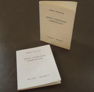 Valsecchi, Marco. Breve Catalogo Surrealista. Milano: All'Insegna del Pesce d' Oro, 1945.