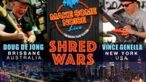 Watch Ep83 SHRED WARS Live in New York MAKE SOME NOISE LIVE