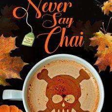 Never-Say-Chai-web