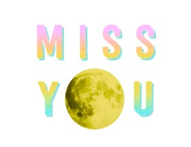 miss you moon - light