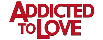 Addicted to Love 3