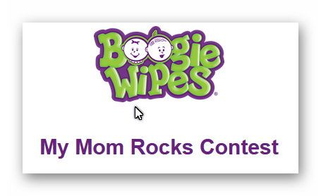 Boogies Wipes My Mom Rocks Contest