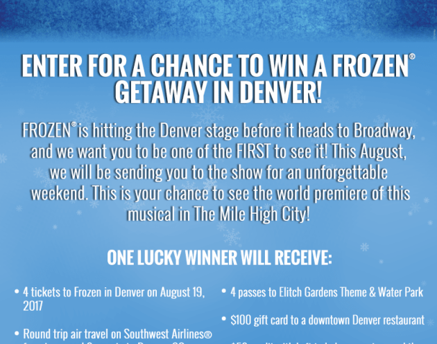 Win a Getaway to see Frozen Broadway Musical in The Mile High City