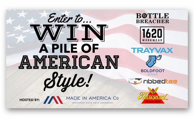 Win over $500 Worth of Made in USA Apparel & Gear