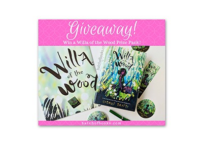 Willa of the Wood Prize Pack Giveaway