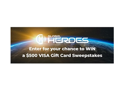 Global Heroes $500 Visa Gift Card Giveaway