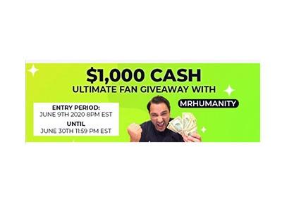MrHumanity $1000 Cash Giveaway