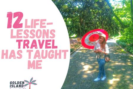 travel has taught me