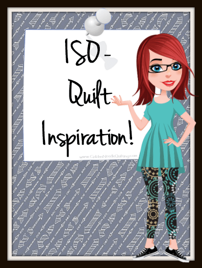 ISO – Quilt Inspiration!