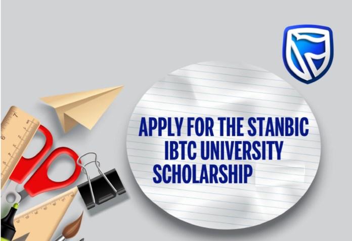 Apply for Stanbic IBTC Scholarship 2021 for Nigerian Undergraduate Students (N40Million Scholarship Fund)