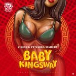 MUSIC UPDATE :– C Blvck ft. Naira Marley – Baby Kingsway. {MP 3 }.