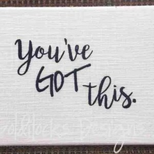 You've got this word art embroidery design