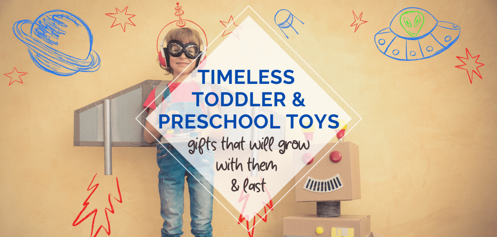 timeless toddler preschool toys