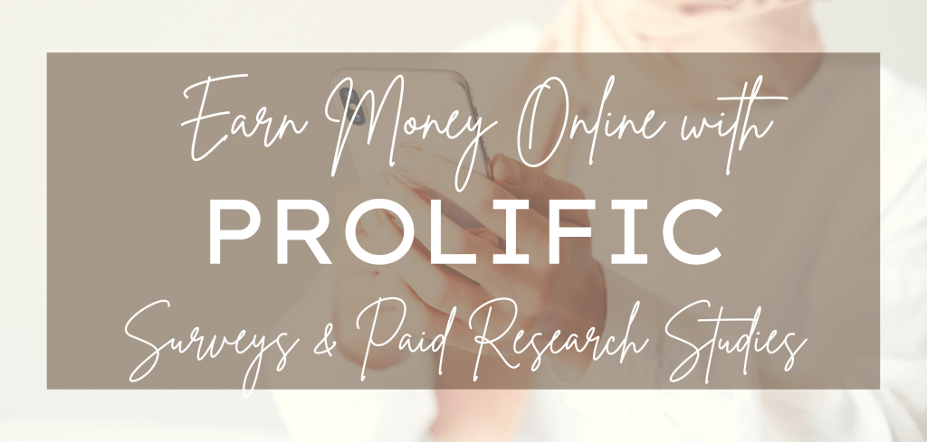 Earn Money Online with Prolific