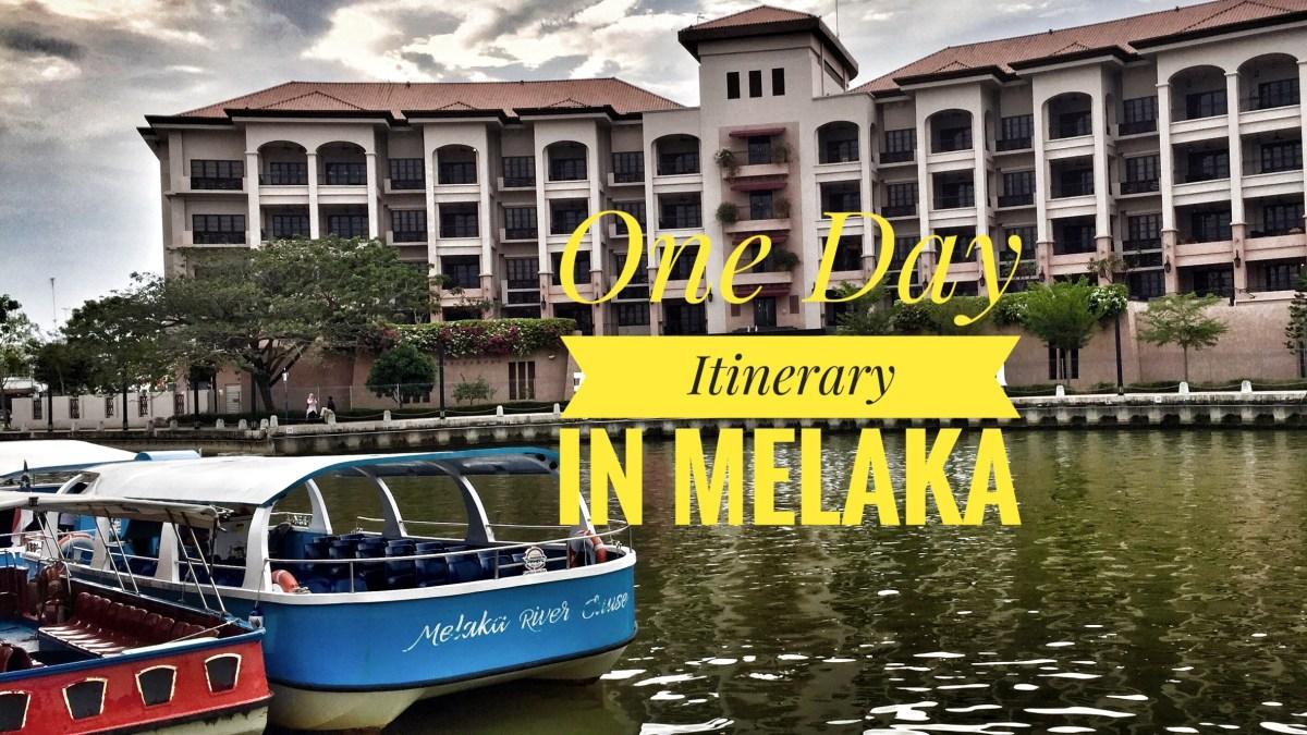 One Day Itinerary in Melaka (Malacca), Malaysia