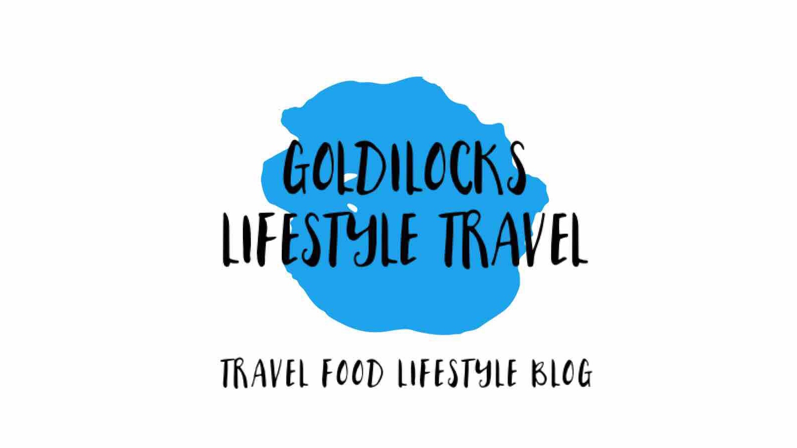 Goldilocks Lifestyle Travel