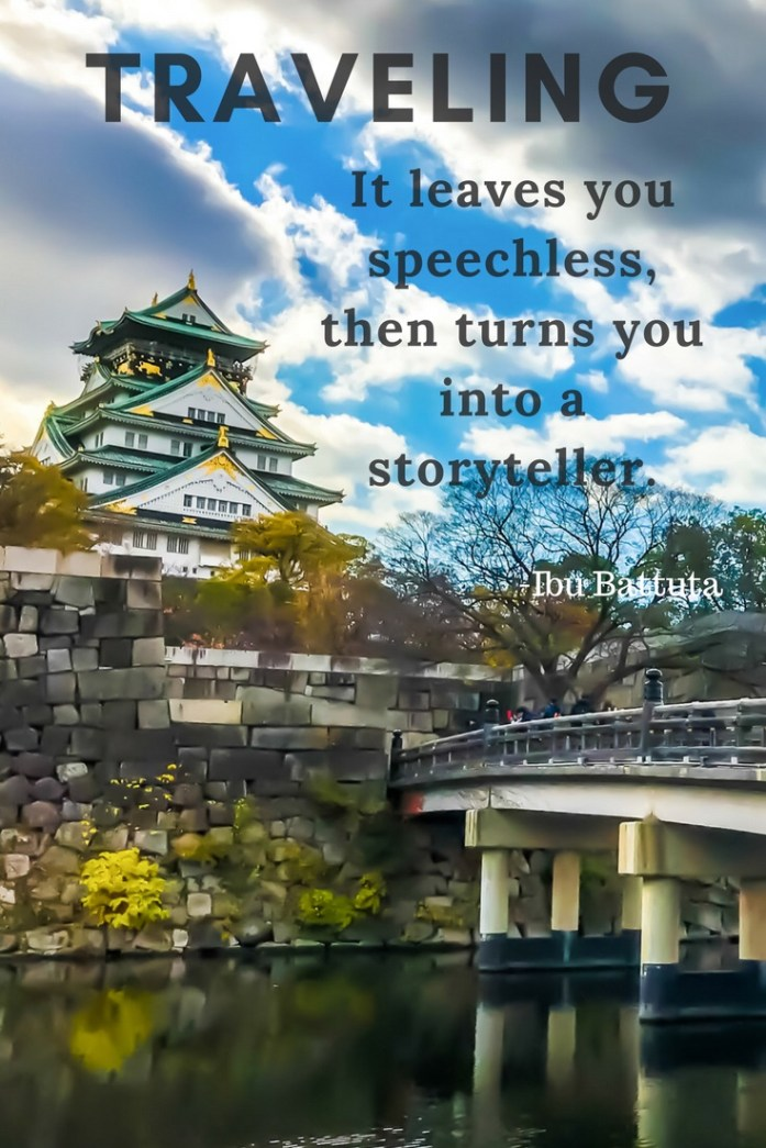 Quote: Traveling - it leaves you speechless, then turns you into a storyteller - Ibu Battuta