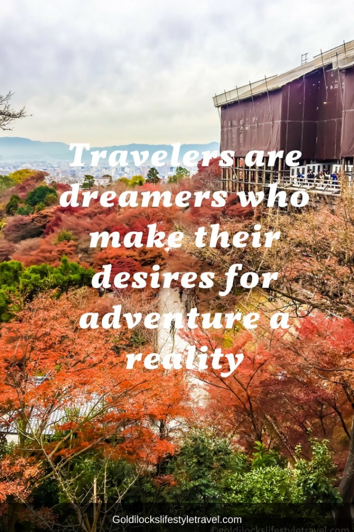 Quote: travellers are dreamers who make their desires for adventure a reality