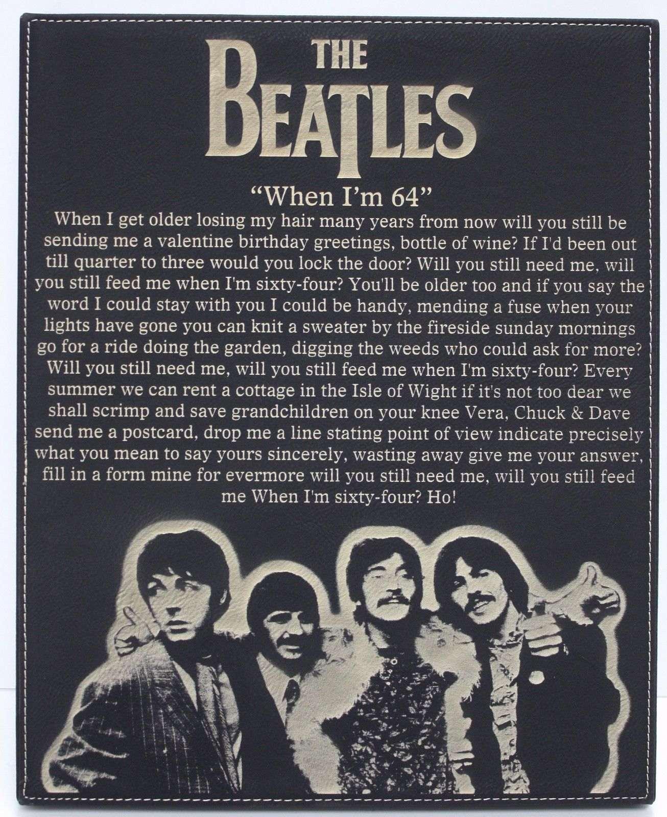 Beatles When I M 64 Laser Etched Lyrics Band Art Black Leatherette Plaque C3 Gold Record Outlet Album And Disc Collectible Memorabilia