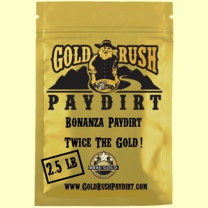 BONANZA PAYDIRT!  TWICE the GOLD!  2.5 lbs, free ship!
