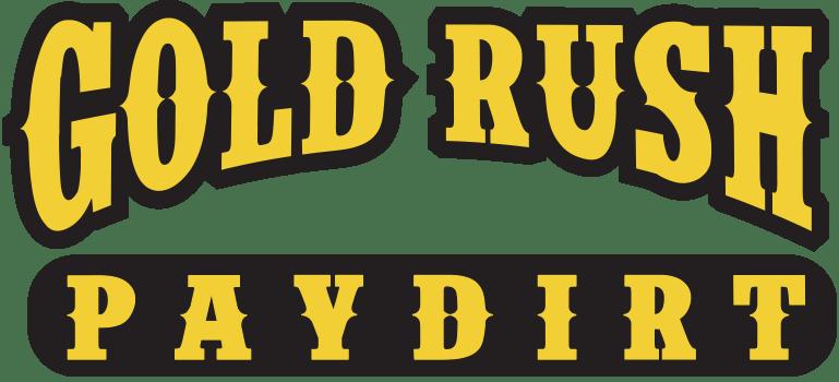 Gold Rush Paydirt