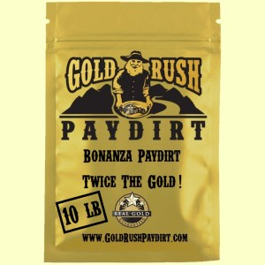 BONANZA PAYDIRT!  TWICE the GOLD!  10 lbs, free ship!
