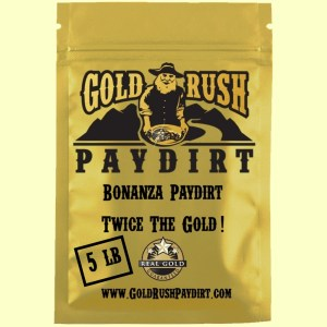 BONANZA PAYDIRT!  TWICE the GOLD!  5 lbs, free ship!