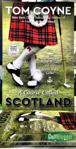In The Mail: A Course Called Scotland