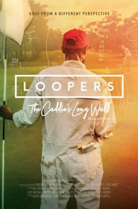 Loopers: The Caddie's Long Walk - Movie Review