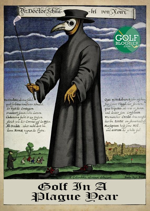 Golf In A Plague Year March 24: Lockdown