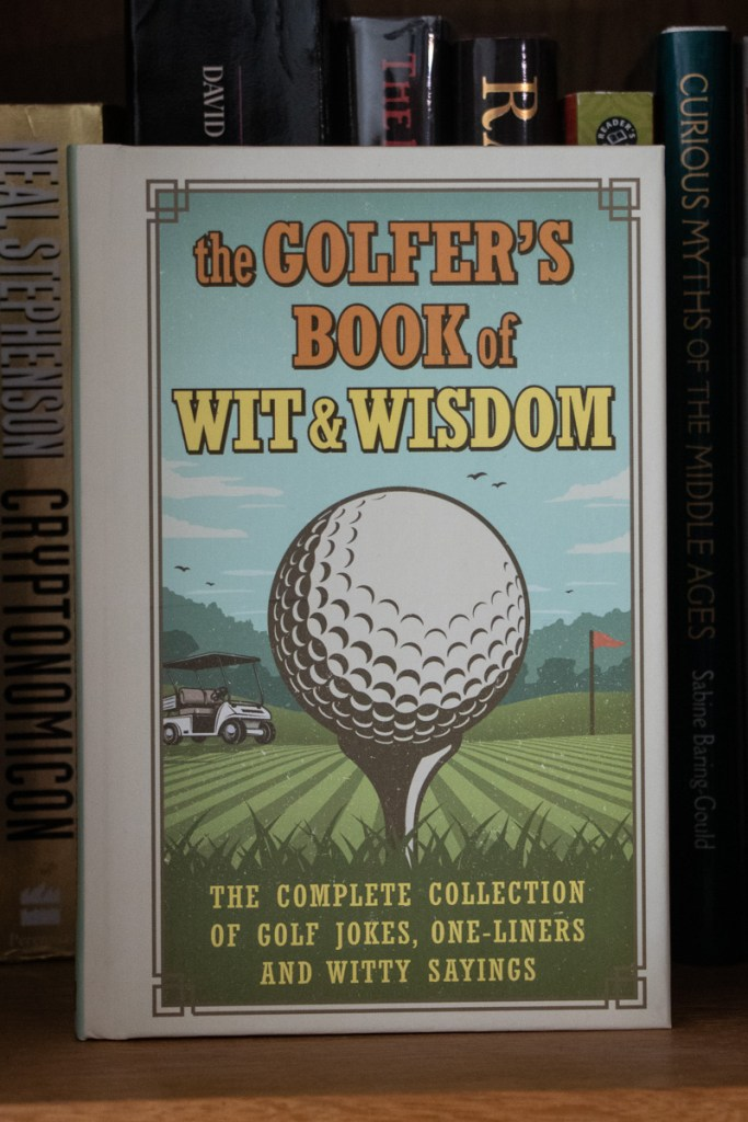 In The Mail: The Golfer's Book of Wit and Wisdom